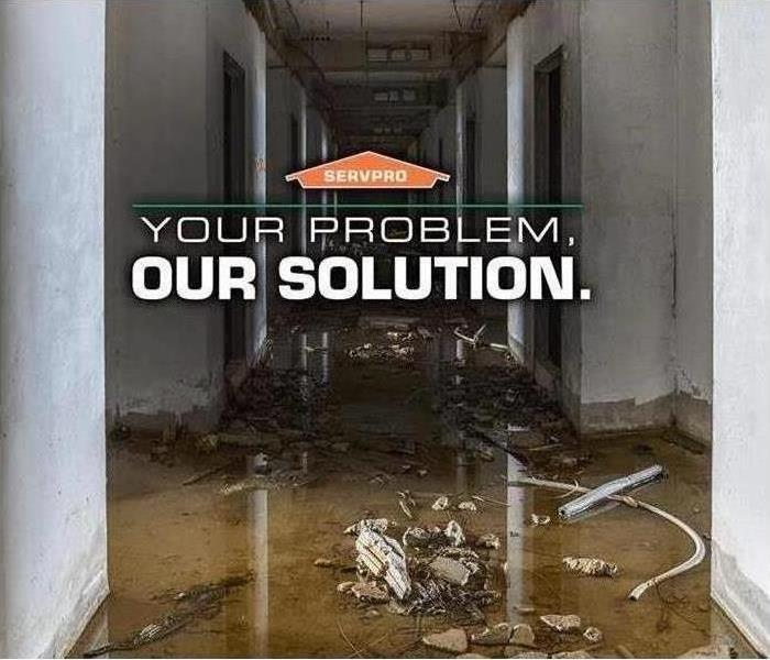 Water Damage Why Choose SERVPRO for your Water Damage Emergency?